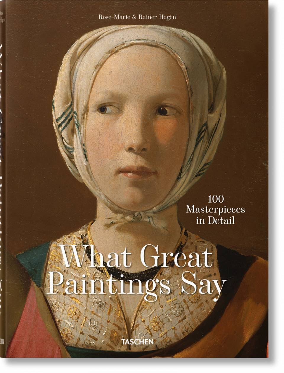 What Great Paintings Say. 100 Masterpieces in Detail - image 1