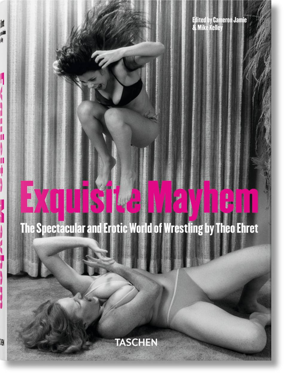 Exquisite Mayhem. The Spectacular and Erotic World of Wrestling - image 1