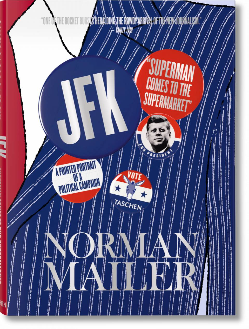 Norman Mailer. JFK. Superman Comes to the Supermarket - image 1