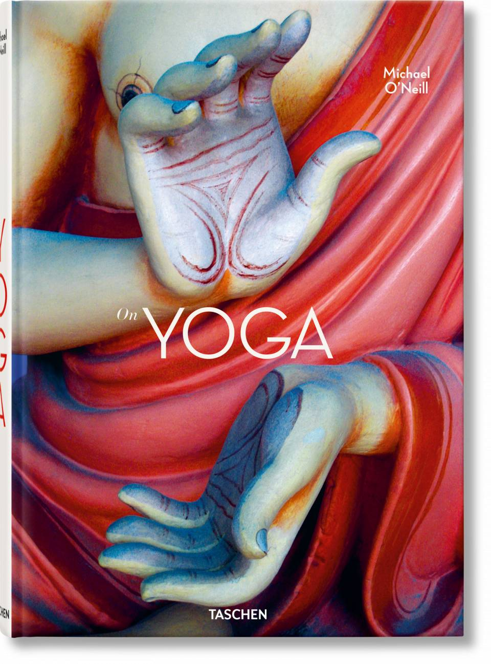 Michael O'Neill. On Yoga. The Architecture of Peace - image 1