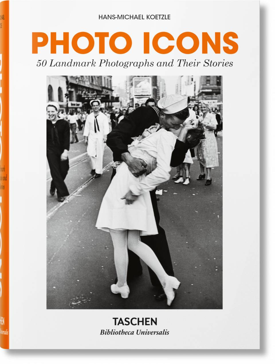 Photo Icons. 50 Landmark Photographs and Their Stories - image 1