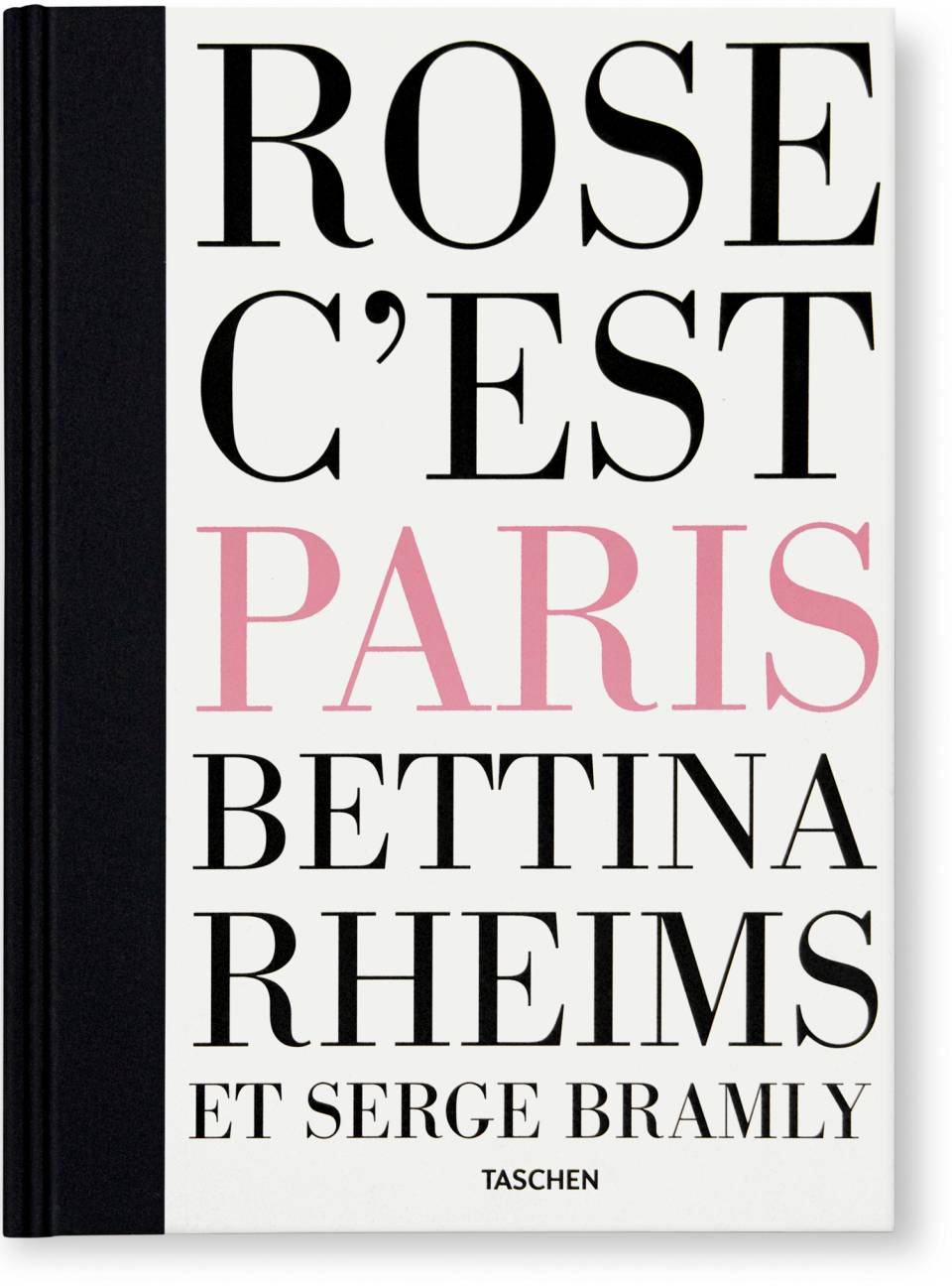 Bettina Rheims/Serge Bramly. Rose - c'est Paris - image 1