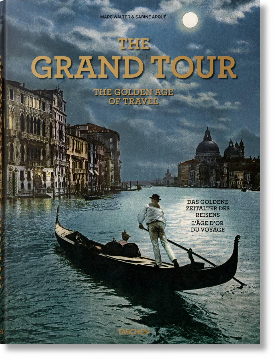 The Grand Tour. The Golden Age of Travel - image 1
