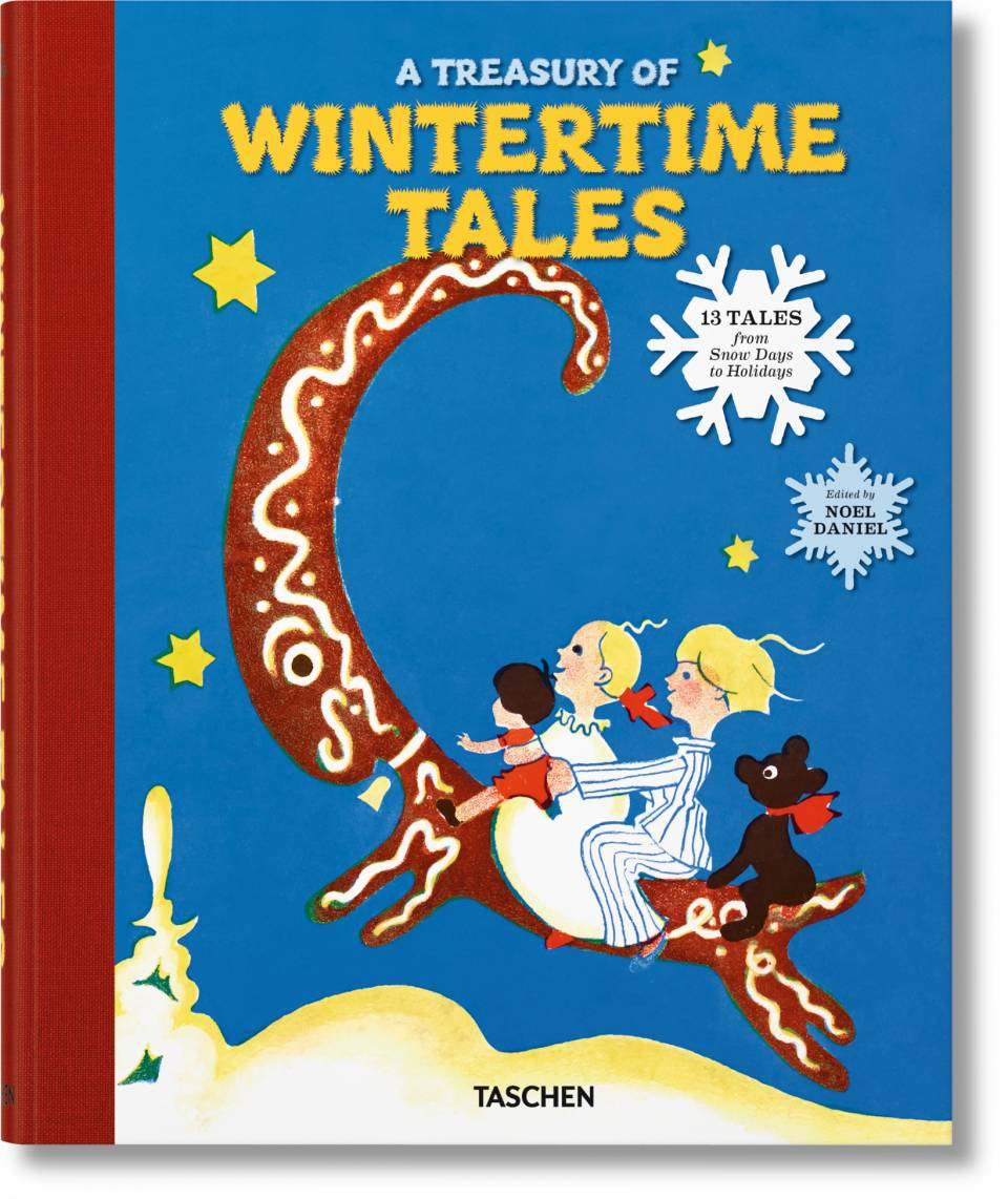 A Treasury of Wintertime Tales. 13 Tales from Snow Days to Holidays - image 1