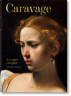 Caravage. L'œuvre complet. 40th Ed.