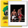 Norman Mailer. The Fight. Art Edition No. 1–125, Neil Leifer 'Ali vs. Foreman – Ali Glaring at Foreman' (Limited Edition)
