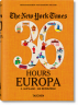 The New York Times 36 Hours. Europa, 3. Auflage