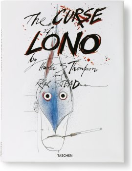 Hunter S. Thompson and Ralph Steadman. The Curse of Lono (Limited Edition)