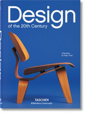 Design of the 20th Century (Bibliotheca Universalis)