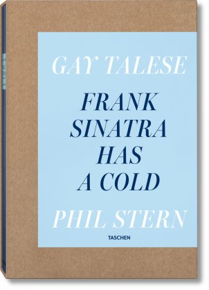 Gay Talese. Frank Sinatra Has a Cold. Photographs by Phil Stern (Limited Edition)