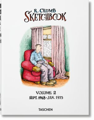 Robert Crumb. Sketchbook Vol. 2. 1968–1975