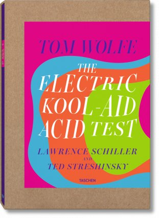 Tom Wolfe. The Electric Kool-Aid Acid Test. Photographs by Lawrence Schiller & Ted Streshinsky (Limited Edition)