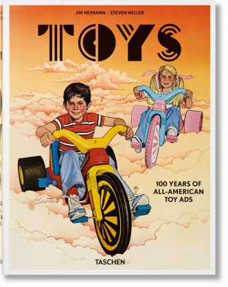 Toys. 100 Years of All-American Toy Ads (Midi-Format)