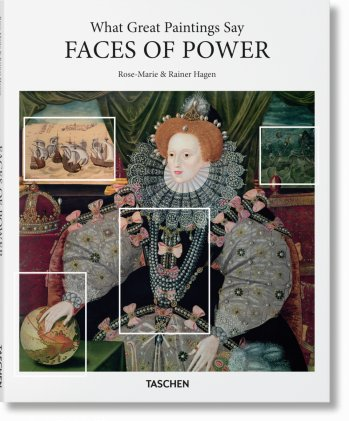 What Great Paintings Say. Faces of Power (Basic Art Series)