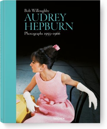 Bob Willoughby. Audrey Hepburn, Photographs 1953–1966 (Limited Edition)