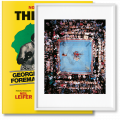 Norman Mailer. The Fight, Art Edition No. 126–250, Neil Leifer 'Ali vs Foreman – Foreman Being Counted Out'