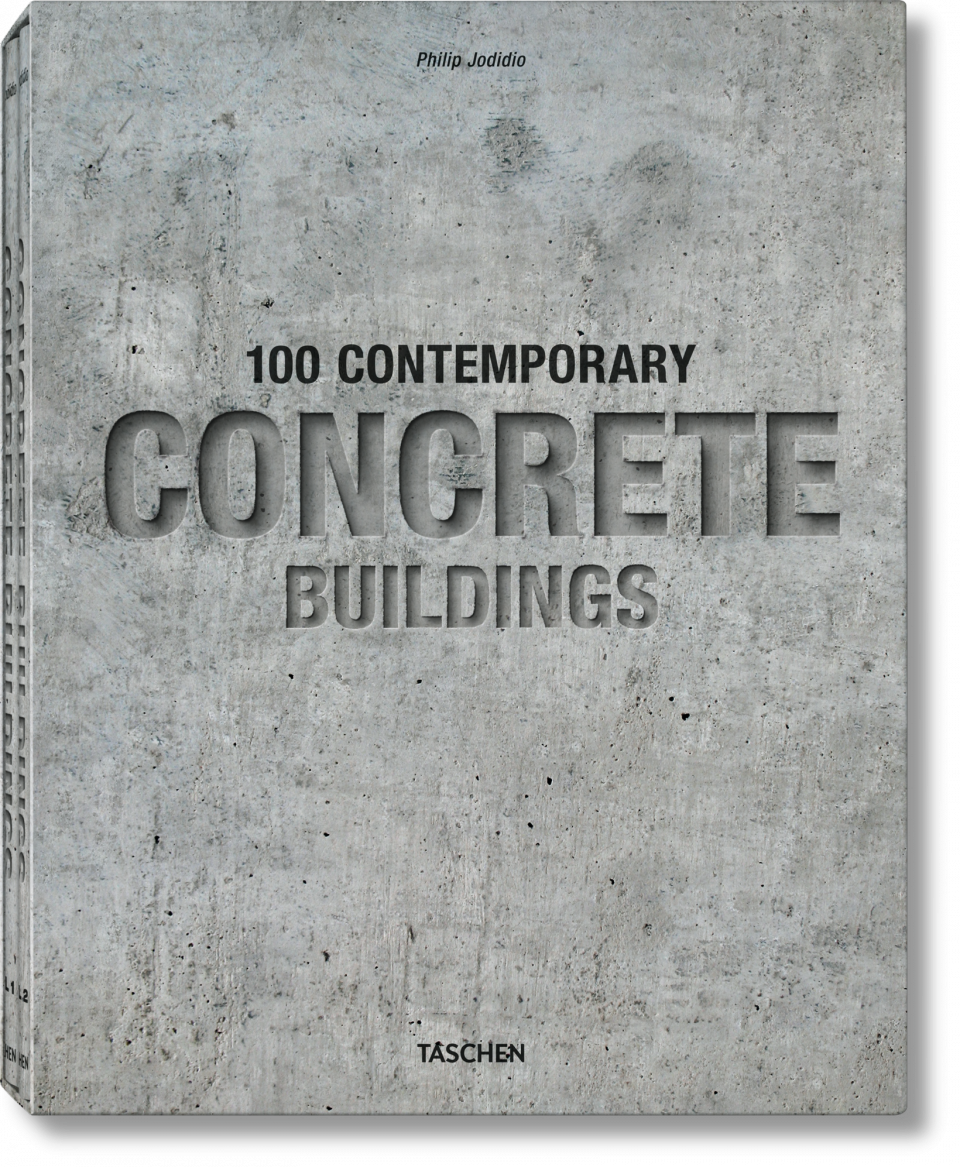100 Contemporary Concrete Buildings - TASCHEN Books