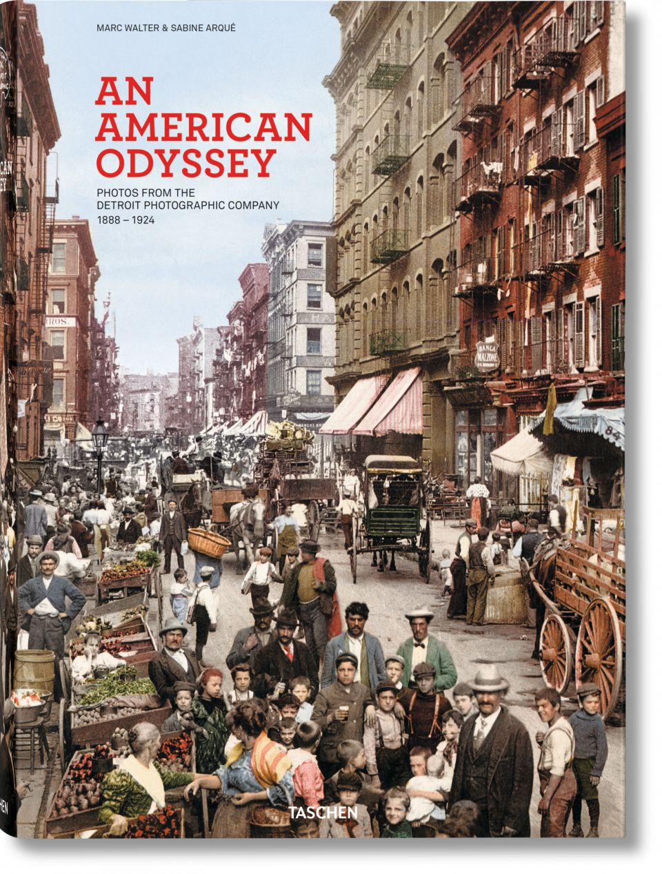 An American Odyssey: Photos From the Detroit Photographic Company 1888-1924