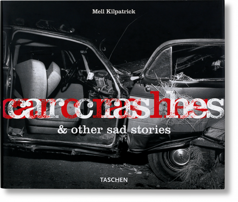 Car Crashes and Other Sad Stories - TASCHEN Books