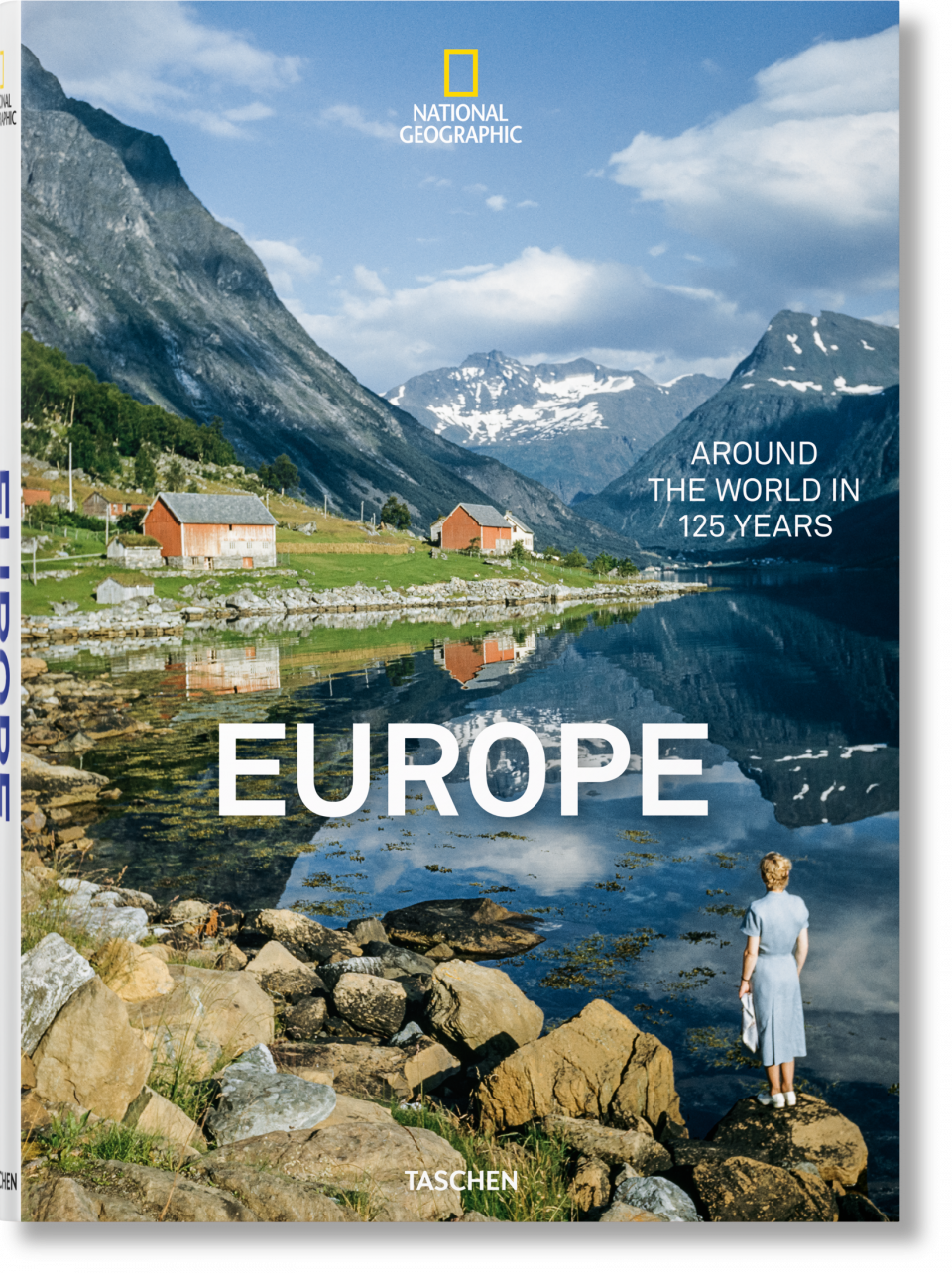 Around The World Fashion Publications: National Geographic. Around The World In 125 Years. Europe