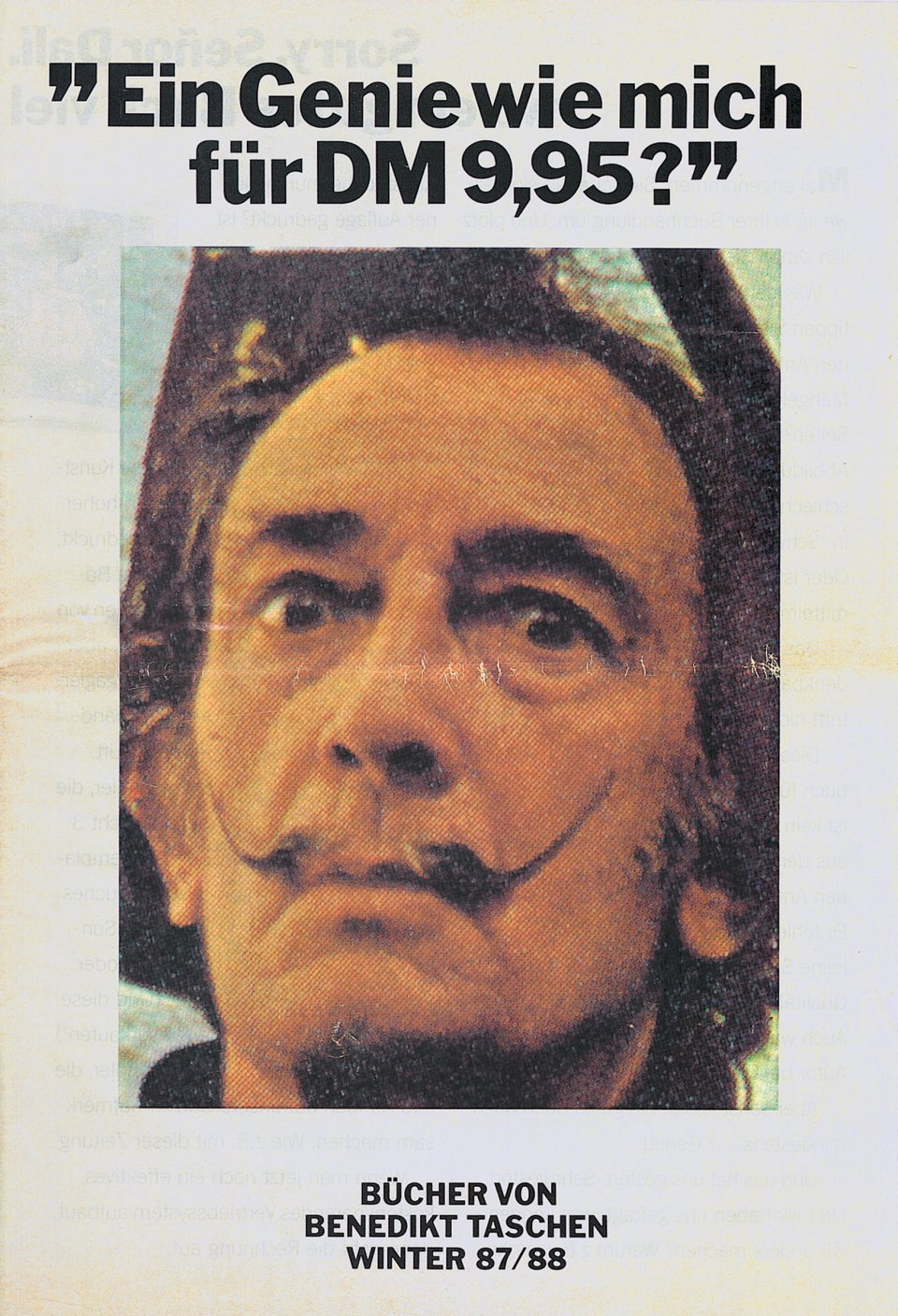 "On the 1987 catalog, Salvador Dalí happily complains ""A genius like me for just DM 9.95?"""
