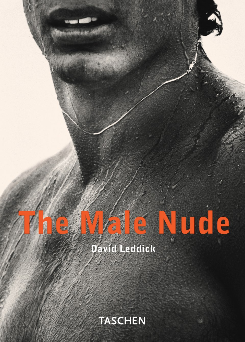The Male Nude. Bibliotheca Universalis. Éditions TASCHEN