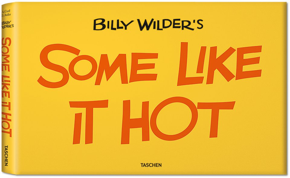 TASCHEN's first widescreen film book, dedicated to Wilder's raucous comedy Some Like it Hot.