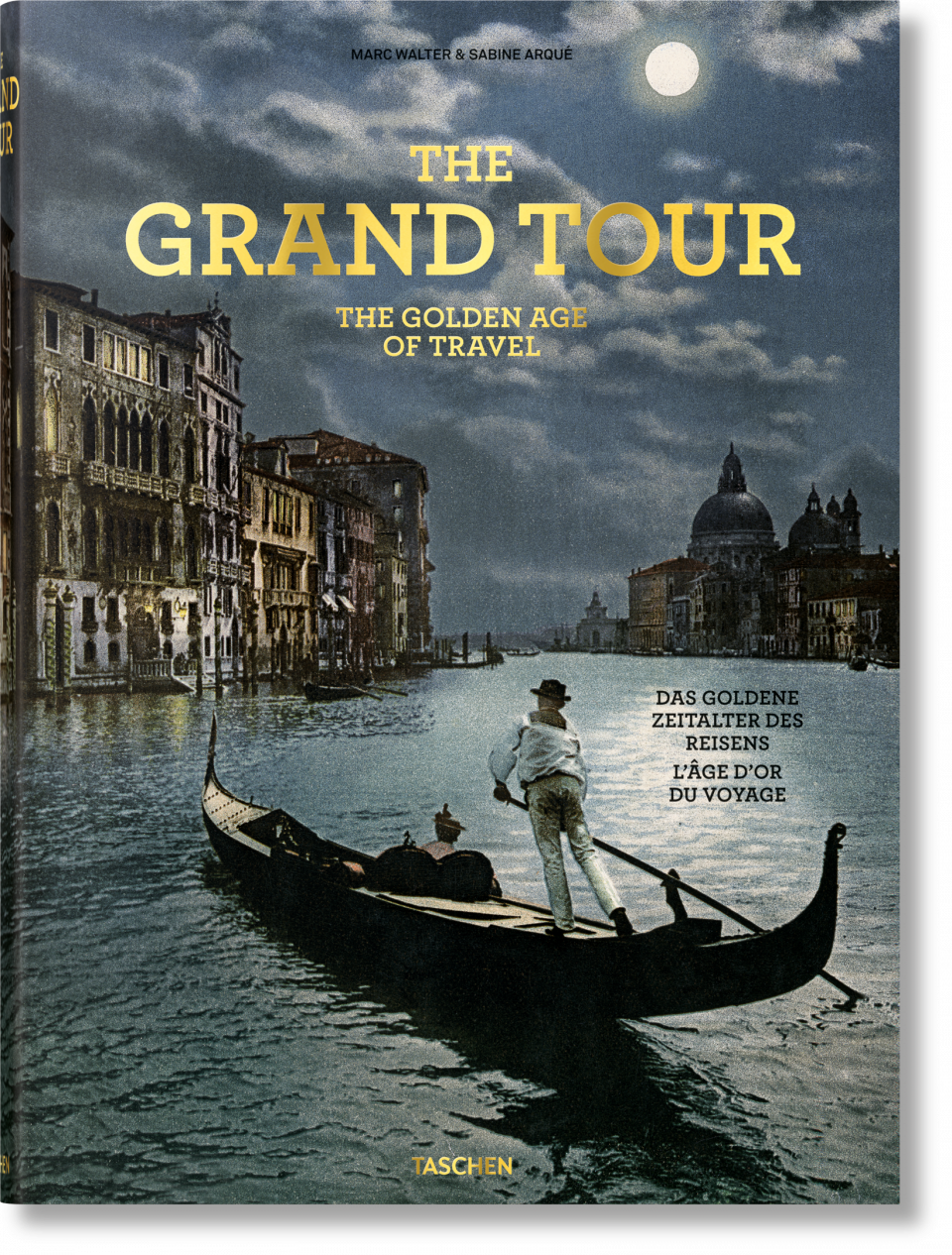 the grand tour the golden age of travel xl