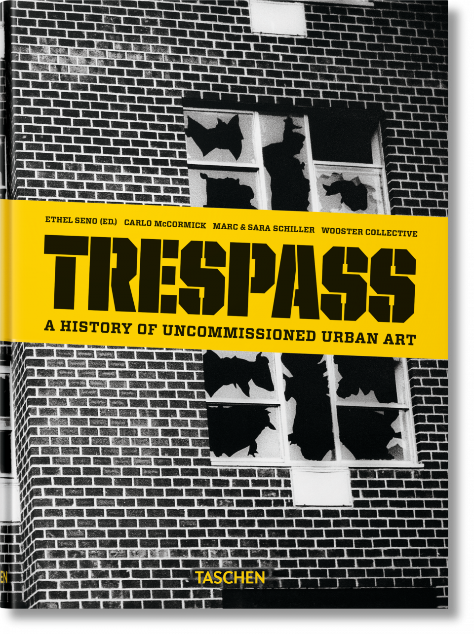 Trespass. A History of Uncommissioned Urban Art - TASCHEN ... | 960 x 1286 png 1904kB