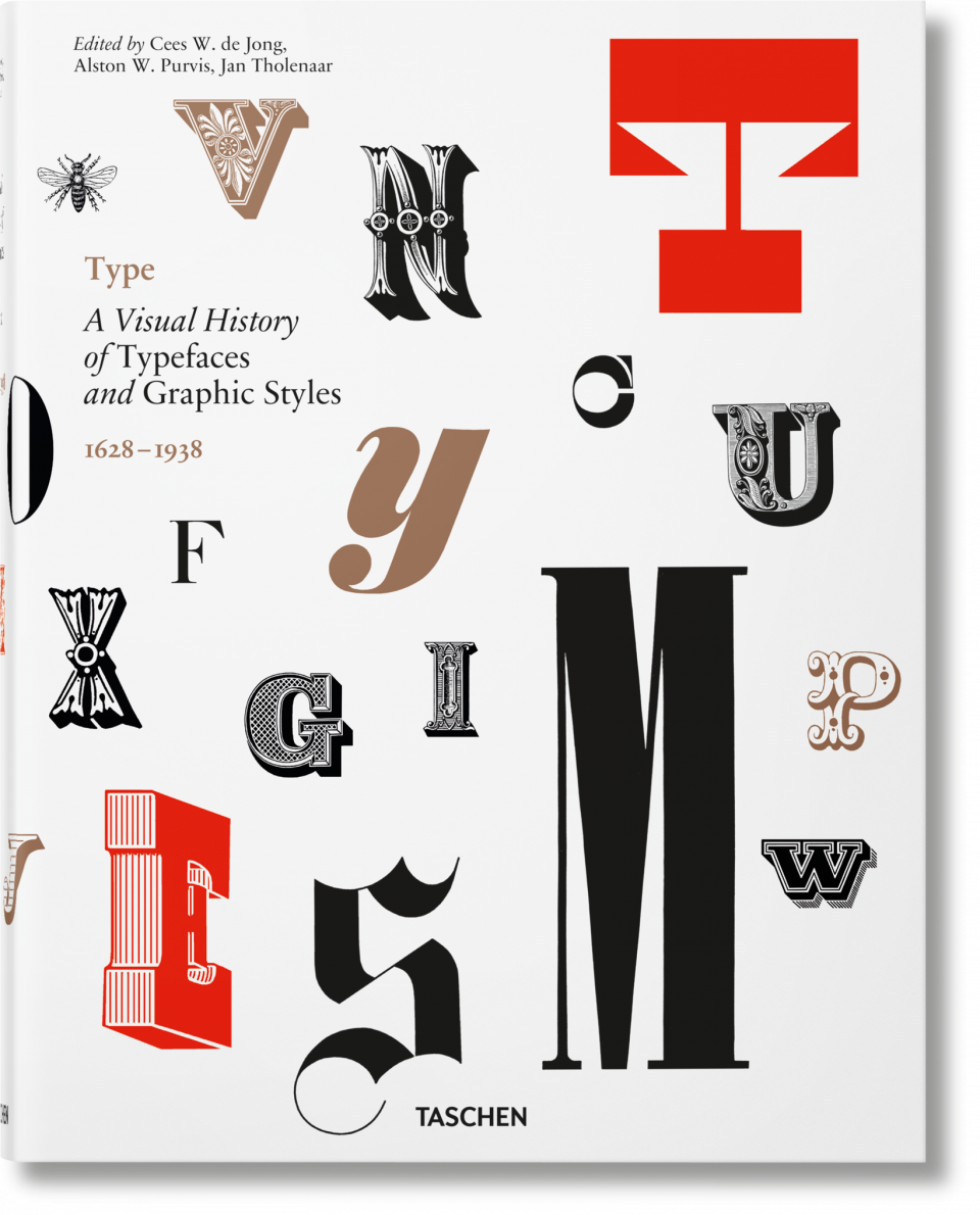 type a visual history of typefaces graphic styles taschen books