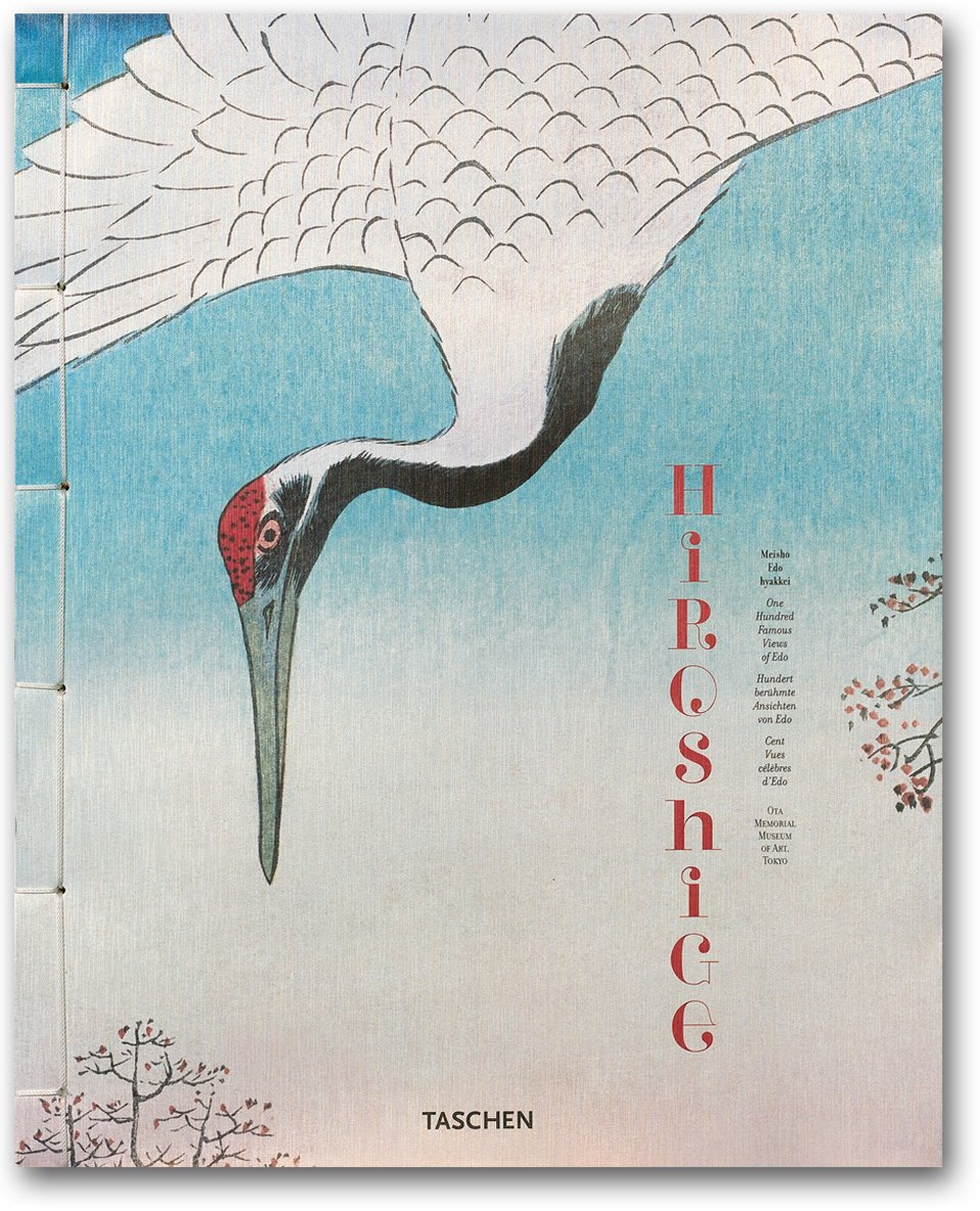 Hiroshige, One Hundred Famous Views of Edo by TASCHEN Books